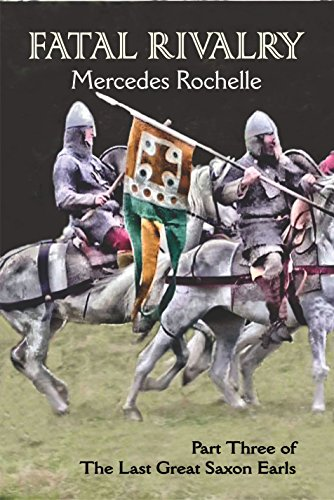 ebook: Fatal Rivalry: Part Three of The Last Great Saxon Earls (B01MS3GOX1)