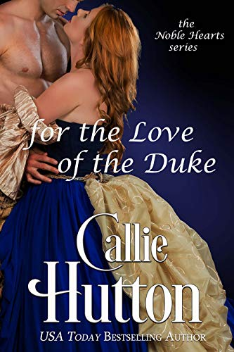 For the Love of the Duke (The Noble Hearts Series Book 5) (English Edition)