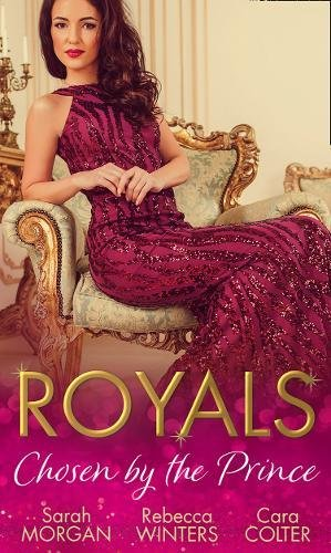 Royals: Chosen By The Prince: The Prince's Waitress Wife / Becoming the Prince's Wife / To Dance with a Prince