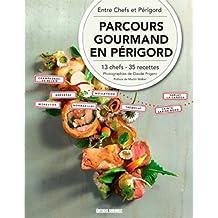 PARCOURS GOURMANDS EN PERIGORD (FR)