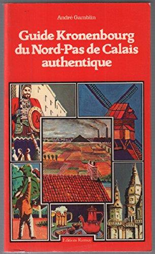 Guide Kronenbourg du Nord-Pas-de-Calais authentique
