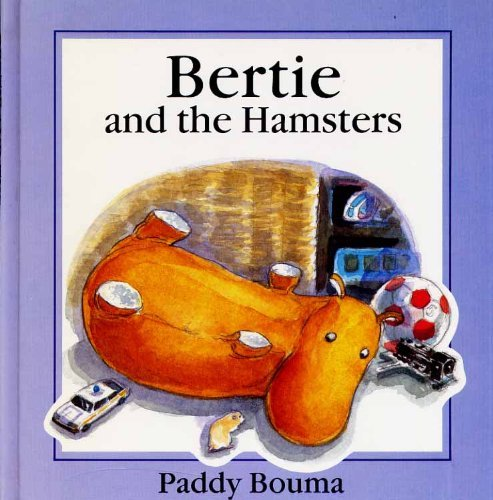 Bertie and the hamsters.