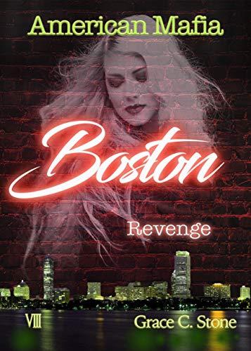 American Mafia: Boston Revenge von [Stone, Grace C.]