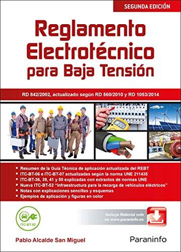 Reglamento electrotécnico para Baja Tensión - Edición 2015 (Electricidad Electronica) por PABLO ALCALDE SAN MIGUEL