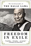 Freedom in Exile: The Autobiography of The Dalai Lama - Dalai Lama