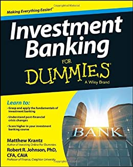 Investment Banking For Dummies von [Krantz, Matt, Johnson, Robert R.]