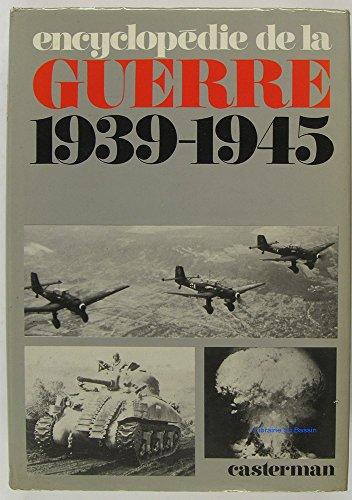 Encyclopédie de la guerre 1939-1945 par Marcel Baudot