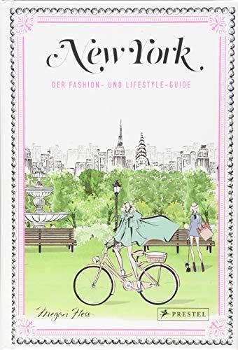 New York: Der Fashion- und Lifestyle-Guide