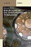 Einleitung in die Systematische Theologie