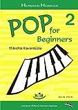 Pop for Beginners 2: 15 leichte Klavierstücke