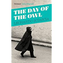 The Day of the Owl by Leonardo Sciascia (2014-01-02)