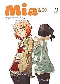 Mia & Co, tome 2  par  Vanyda
