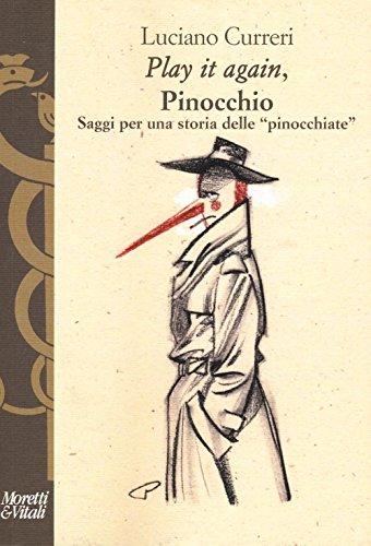 «Play it again», Pinocchio. Saggi per una storia delle «pinocchiate»