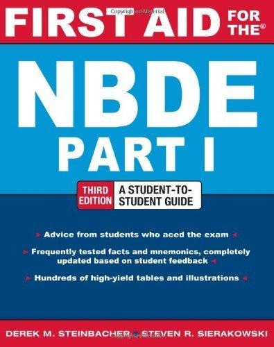 First Aid for the NBDE Part 1, Third Edition (First Aid Series) by Steinbacher, Derek, Sierakowski, Steven (2012) Paperback