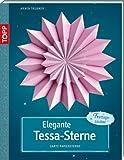 Elegante Tessa-Sterne: Zarte Papiersterne - Armin Täubner