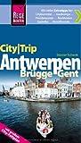 Reise Know-Hoe CityTrip Antwerpen, Brügge, Gent - mit großem City-Faltplan