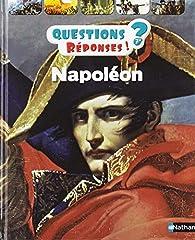 Napoléon 1er - Questions/Réponses par Emmanuelle Ousset
