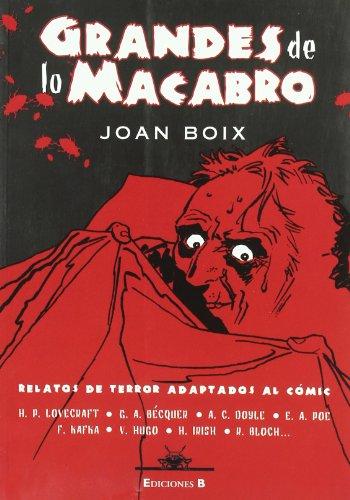 GRANDES DE LO MACABRO: RELATOS DE TERROR ADAPTADOS AL COMIC par JOAN BOIS