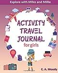 Activity Travel Journal For Girls (Ex...