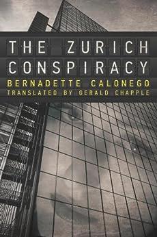 The Zurich Conspiracy von [Calonego, Bernadette]