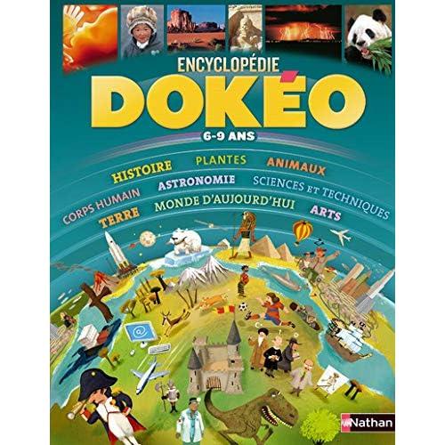Dokéo 6-9 ans : L'encyclopédie nouvelle génération