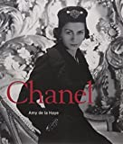 Chanel: Couture and Industry by De La Haye, Amy (2011) Paperback