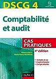 DSCG 4 - Comptabilité et audit - 4e éd. - Cas pratiques