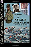 The Loves Of Natalie Greenbaum: Book 3: Volume 3