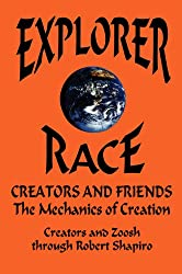 Creators and Friends: The Mechanics of Creation (Explorer Race Book 4)