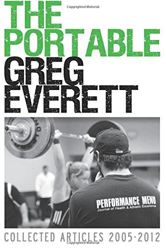 The Portable Greg Everett: Collected Articles 2005-2012 by Everett, Greg (2012) Paperback