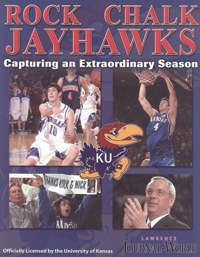 Rock Chalk Jayhawks: Capturing and Extraordinary por Lawrence Journal-World