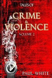 Tales of Crime & Violence: Volume 2