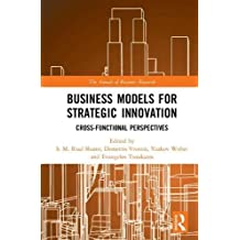 Business Models for Strategic Innovation: Cross-Functional Perspectives