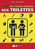 Je révise ma culture générale aux toilettes (TUT-TUT POCHE) (French Edition)