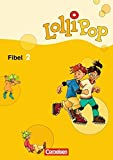 Lollipop Fibel - Ausgabe 2007: Fibel 2: Lesetexte