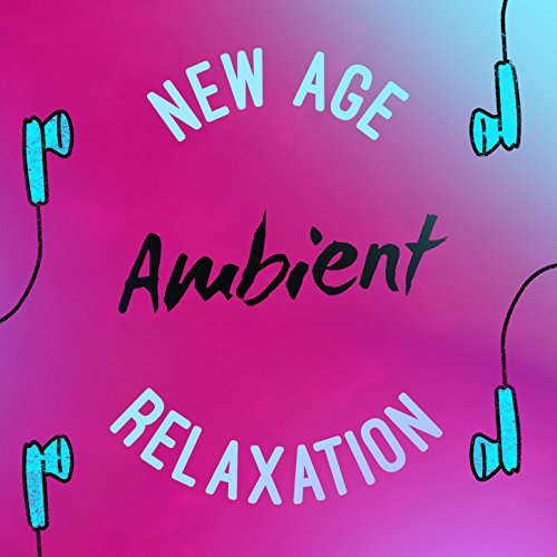 New Age Ambient...
