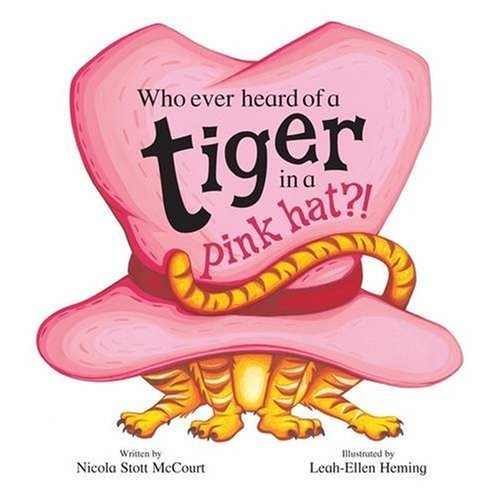 who-ever-heard-of-a-tiger-in-a-pink-hat-mini-board-books