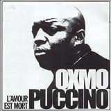 Songtexte von Oxmo Puccino - L'amour est mort