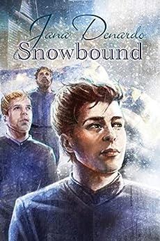 Snowbound (Soldiers of the Sun Book 2) by [Denardo, Jana]