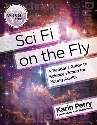 Sci Fi on the Fly: A Reader's Guide to Science Fiction for Young Adults by Karin Perry (2015-07-15) par Karin Perry