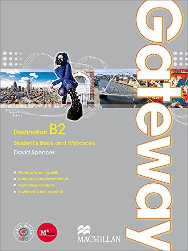 Gateway. B2. Student's Book-Workbook-Exam Practice. Con Espansione Online. Per le Scuole Superiori: 1