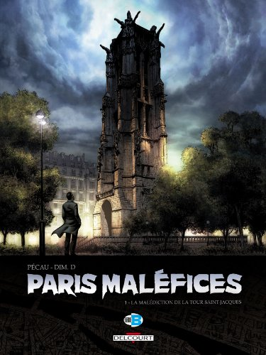 Paris Maléfices T01 : La Malédiction de la tour Saint Jacques