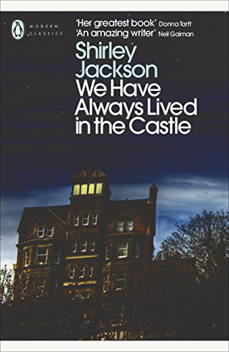 We Have Always Lived in the Castle (Penguin Modern Classics) (English Edition)