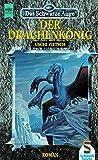 Das Schwarze Auge 8: Der Drachenkönig - Uschi Zietsch