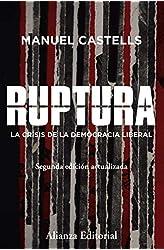 Descargar gratis Ruptura [2.ª edición]: La crisis de la democracia liberal en .epub, .pdf o .mobi