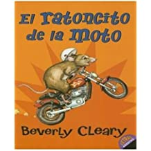 The Mouse and the Motorcycle (Spanish edition): El ratoncito de la moto (Ralph Mouse, Band 1)