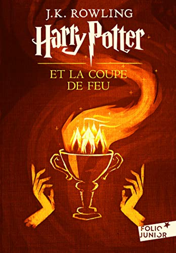 Harry Potter, IV : Harry Potter et la Coupe de Feu par J. K. Rowling