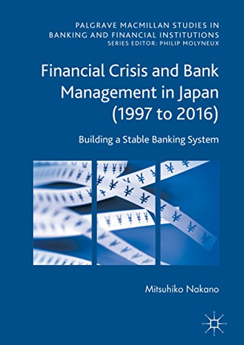 financial-crisis-and-bank-management-in-japan-1997-to-2016-building-a-stable-banking-system
