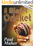 A Mind 4 Cricket: Raise your game with mental training