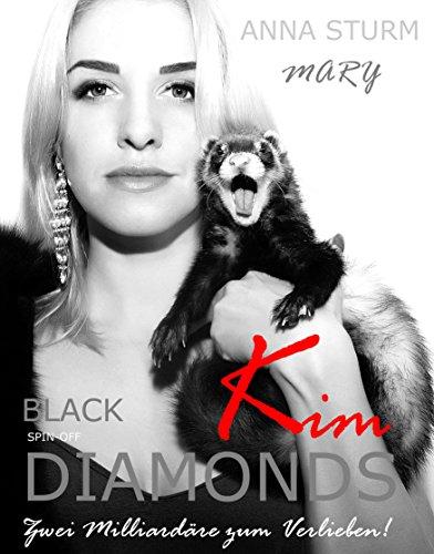 KING OF MINK . Zwei Milliardäre zum Verlieben!: Kim (BLACK DIAMONDS . Pelz Milliardär . FAMILIENSAGA 0)